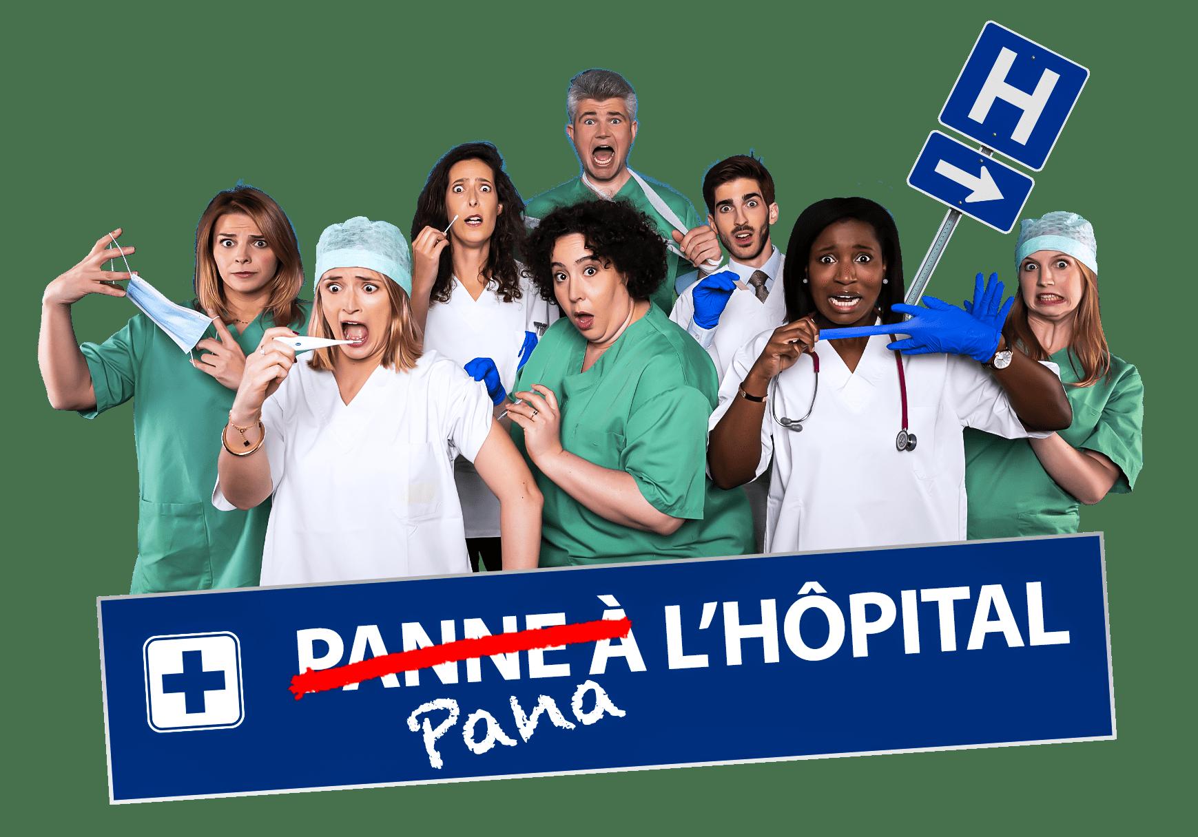 Pana l'hôpital !